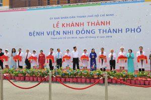 Ngày 1/6/2018: Cắt băng khánh thành bệnh viện Nhi Đồng Thành Phố